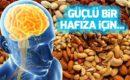 Hafızayı Güçlendiren Gıdalar Nelerdir ?